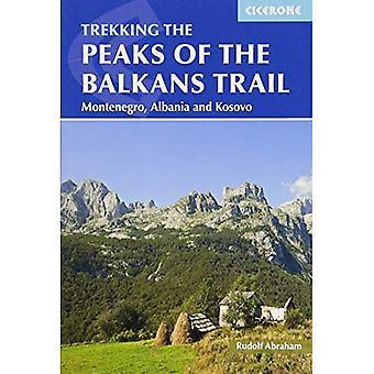 Topparna av Balkan leden: Montenegro, Albanien och Kosovo