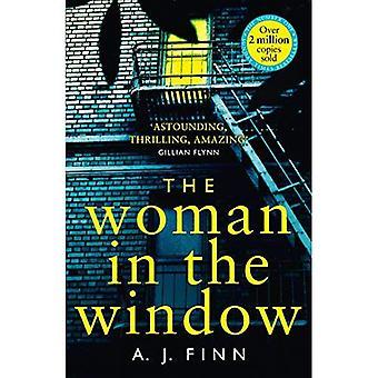 De vrouw in het venster: The Top tien Sunday Times bestselling debuut misdaad thriller iedereen over spreekt!