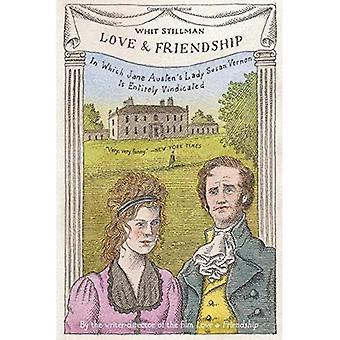 Amour & amitié: Où Lady Susan Vernon d'Austen est entièrement justifiée