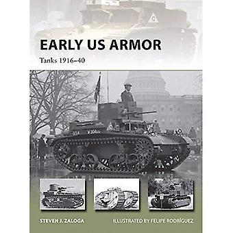 Tidiga amerikanska Armor: Tankar 1916-40 (nya Vanguard)