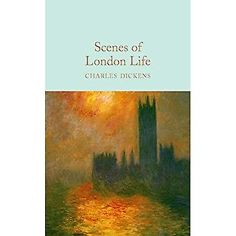 Scenes of London Life: From 'Sketches by Boz' (Macmillan Collector's Library)