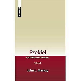 Ezekiel Vol 2: A Mentor Commentary (Mentor Commentary)