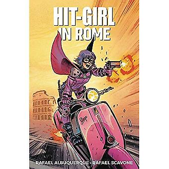 Hit-Girl tome 3: À Rome