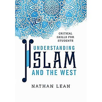 Understanding Islam and the� West: Critical Skills for Students