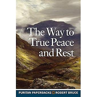 The Way to True Peace and� Rest