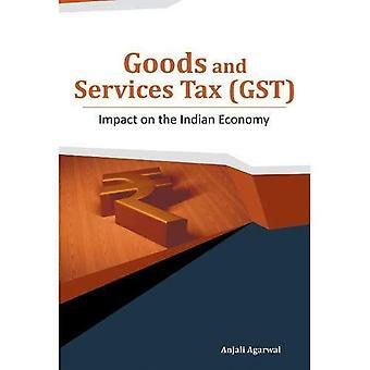 Biens et Services (TPS): Impact sur l'économie indienne