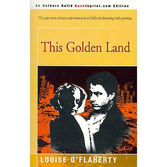 هذه الأرض الذهبي أوفﻻهرتي & لويز