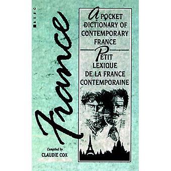 Petit Lexique de La France Contemporaine A poche dictionnaire de la France contemporaine par Cox & Claudie