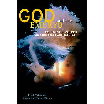 God and the Embryo by Waters & Brent