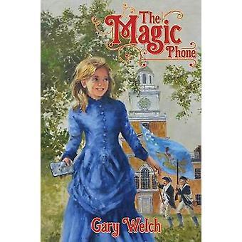 De magische telefoon door Welch & Gary