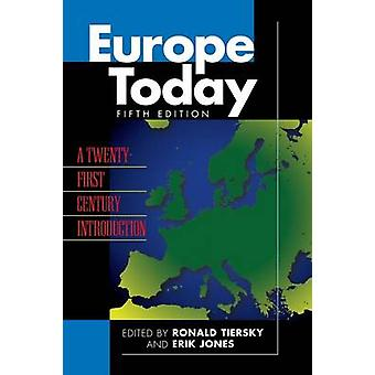Europe Today A TwentyFirst Century Introduction by Tiersky & Ronald