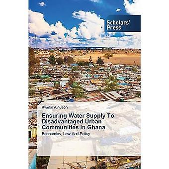 Ensuring Water Supply to Disadvantaged Urban Communities in Ghana by Ainuson Kweku