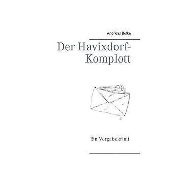Der HavixdorfKomplott por Belke & Andreas