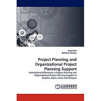 Project Planning and Organizational Project Planning Support by Chin & Amy