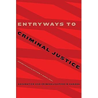 Entrées à la Justice pénale: Accusation et criminalisation au Canada