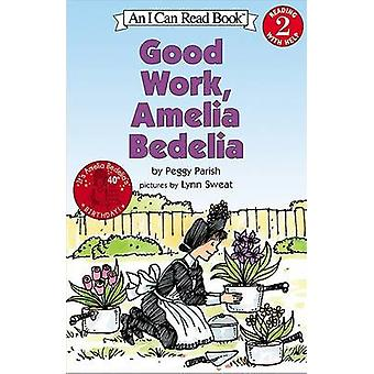 Good Work Amelia Bedilia by Peggy Parish - 9780060511159 Book