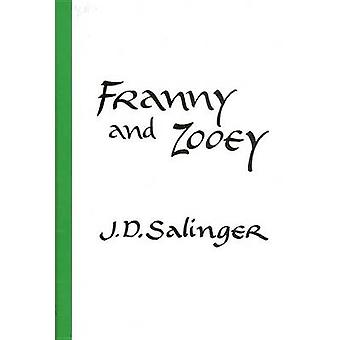 Franny and Zooey by Jerome David Salinger - 9780316769549 Book