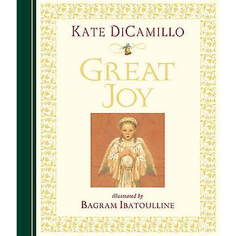 Great Joy by Kate DiCamillo - Bagram Ibatoulline - 9780763649968 Book
