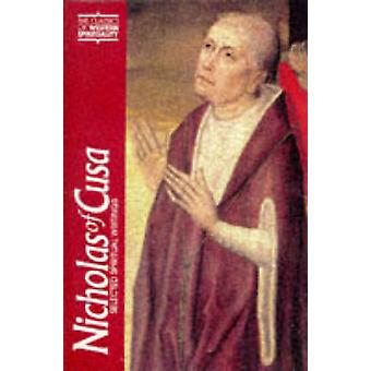 Selected Spiritual Writings by Nicholas - H. Lawrence Bond - 97808091