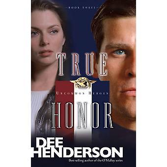 True Honor by Dee Henderson - 9781414310640 Book