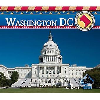 Washington DC by Sarah Tieck - 9781617833878 Book