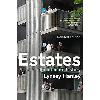 Estates - An Intimate History by Lynsey Hanley - 9781783783823 Book