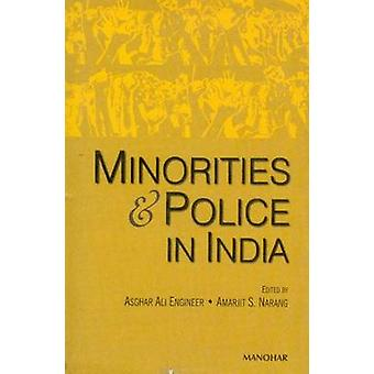 Minorities and Police in India by Asghar Ali Engineer - Amarjit S. Na