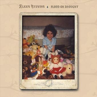 アレクシス ・ スティーヴンス - 洪水や干ばつ [CD] アメリカ インポート