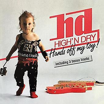 High'N tørre - hænder Off My legetøj [CD] USA import