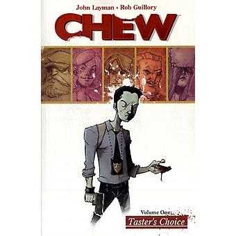 Chew Volume 1: Tasters Choice (Paperback) by Layman John