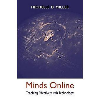 Umysły Online - nauczanie skutecznie z technologią przez Michelle D. Mil