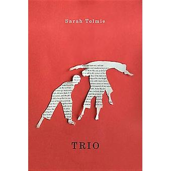 Trio by Sarah Tolmie - 9780773545113 Book