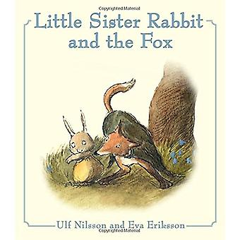 Little Sister Rabbit and the Fox by Ulf Nilsson - Eva Eriksson - Susa