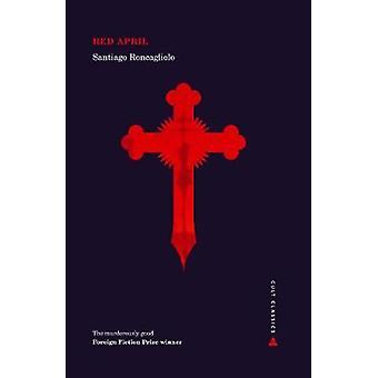 Abril vermelha por Santiago Roncagliolo - livro 9781786495402