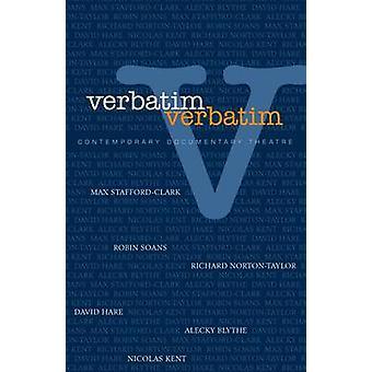 Verbatim - técnicas de teatro del documental contemporáneo por Richard n.