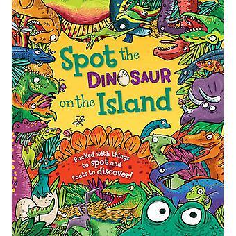 Spot the... Dinosaur on the Island by Stella Maidment - Joelle Dreide