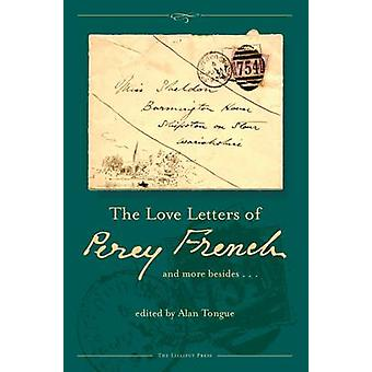 The Love Letters of Percy French - And More Besides by Alan Tongue - 9