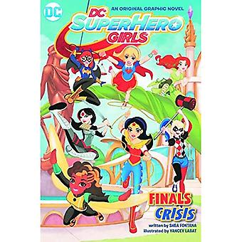 DC Super Hero Girls: Finaler krisen