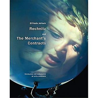 Rechnitz, and the Merchant's Contracts (In Performance)