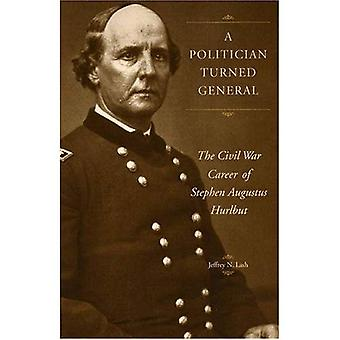 A Politician Turned General: The Civil War Career of Stephen Augustus Hurlbut