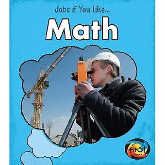 Matematica (posti di lavoro se ti piace...)