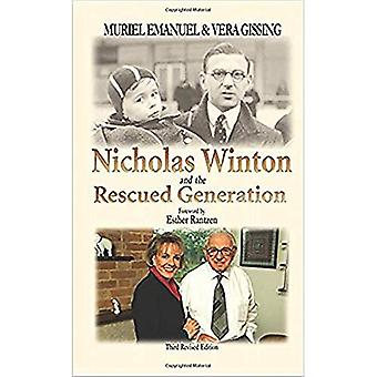 Nicholas Winton and the Rescued Generation: Save One Life, Save the World (Library of Holocaust Testimonies)