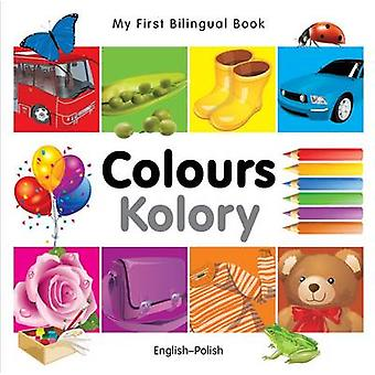 My First Bilingual Book  Colours 9781840595383 by Milet Publishing