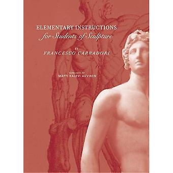 Elementary Instructions for Students of Sculpture by . Carradori - 97