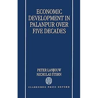 Economic Development in Palanpur Over Five Decades by Lanjouw & Peter