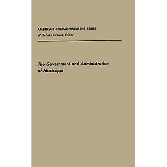 Government and Admin Mississippi by Highsaw & Robert Baker