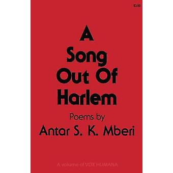 A Song Out of Harlem by Mberi & Antar S.