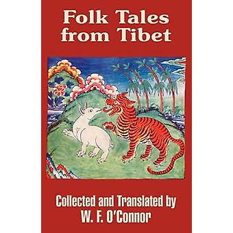 Folk Tales from Tibet by OConnor & W. F.