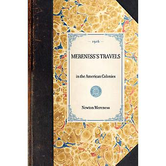 Merenesss Travels by Mereness & Newton