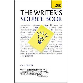 The Writers Source Book Teach Yourself by Sykes & Chris